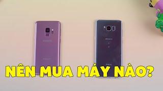 So sánh Galaxy S9 và Galaxy S8 Plus: Hơn 500K Nên mua máy nào?