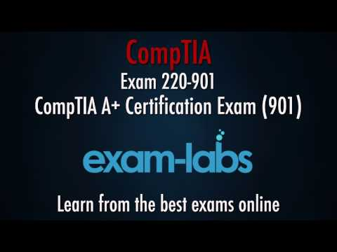 CompTIA A+ Certification Exam - 220-901 Questions and Answers - 2017 | www.exam-labs.com