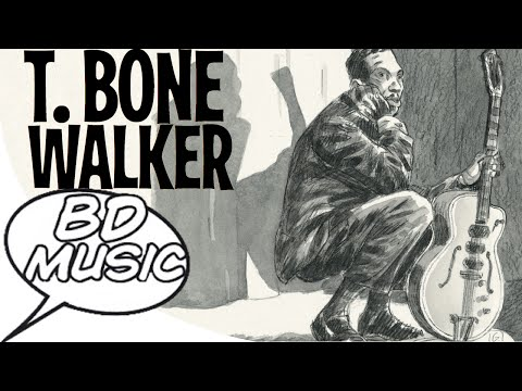 BD Music Presents T-Bone Walker (Call it Stormy Monday, I Got A Break Baby & more songs)
