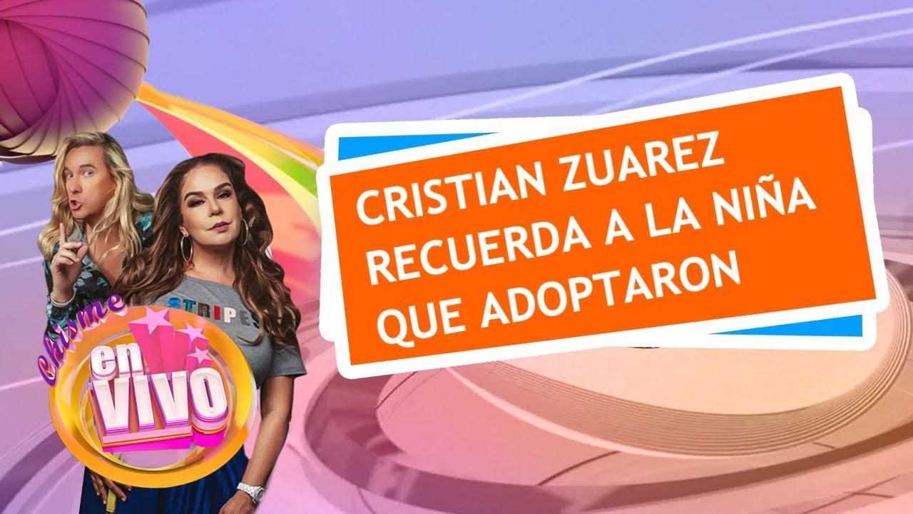 Cristian Zuarez habla de la niña que adoptaron simbólicamente   Chisme En Vivo