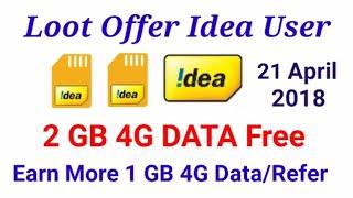 All Idea User Earn 2GB 4G DATA Free and Earn More 1GB 4G TATA Par Refer Invite Share 2018