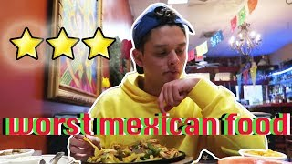 Eating My City's Worst Reviewed Mexican Restaurant | Oscar Guerra