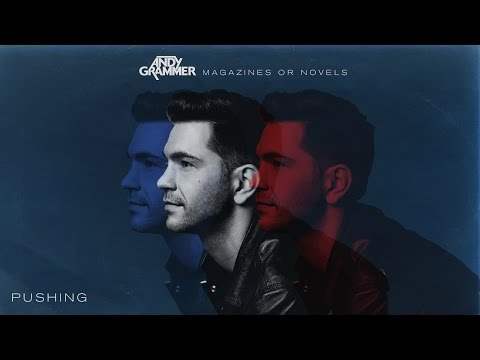 andy-grammer---pushing