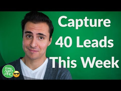 Here's How You Can Capture 40 Leads THIS WEEK!