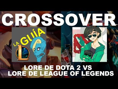 LORE DE DOTA 2 VS LORE DE LEAGUE OF LEGENDS