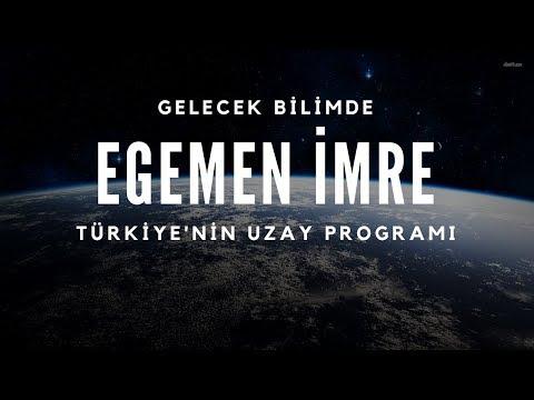Egemen İmre (TÜBİTAK Uzay) - Türkiye'nin Uzay Programı ve Geleceği