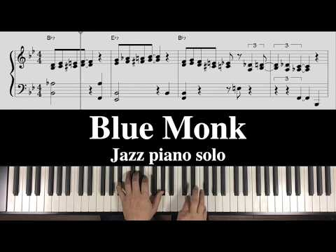 """Blue Monk"" Free Jazz Piano Transcription"