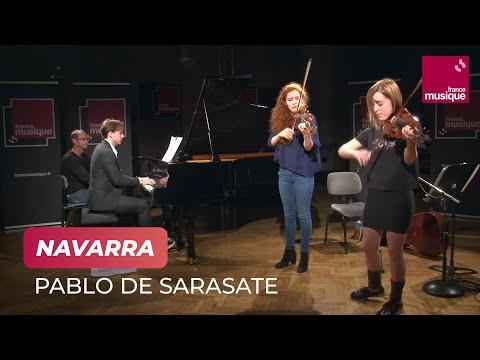 Pablo de Sarasate : Navarra, par Camille Berthollet et Julie Berthollet