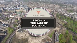 Scotland Shorts - 7 Days in the East of Scotland
