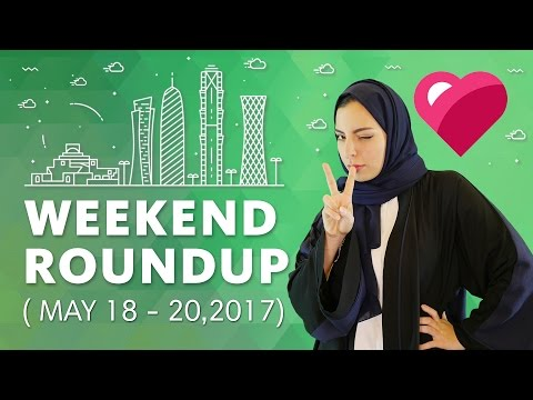 Top 5 Qatar Events (May 18 - May 20, 2017)