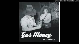 Gas Money - Diggin' A Hole To Bury My Heart