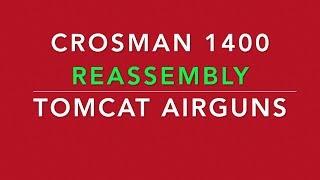 Crosman 1400 Rebuild