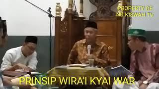 PRINSIP WIRA'I KYAI WAR | KH MARZUKI MUSTAMAR
