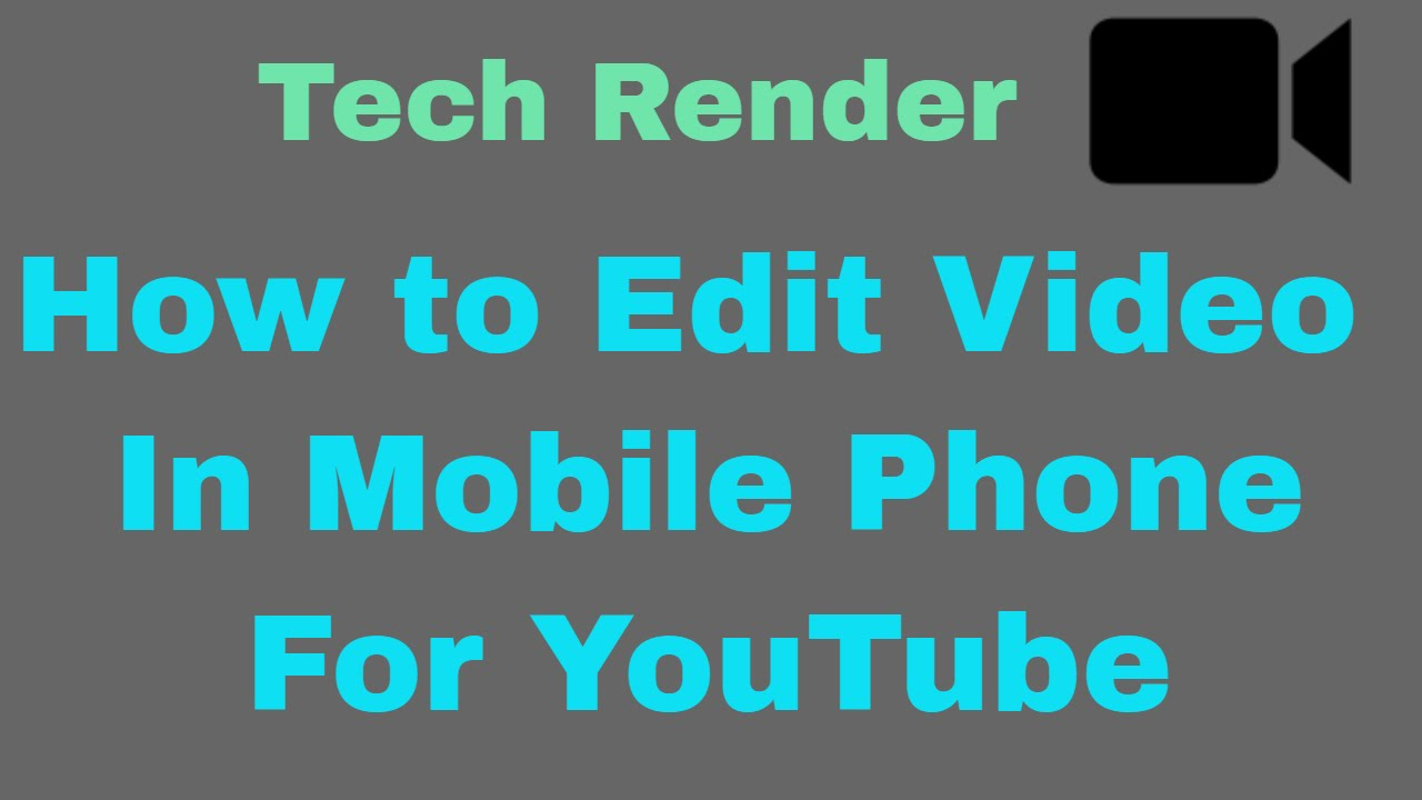 How To Edit Videos On Mobile Phone For Youtube  Android