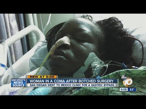 Woman in a coma after botched surgery in Mexico