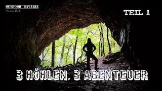 🍁3 Höhlen, 3 Abenteuer 🌿- Teil 1/2 -  Ein Erlebnisfilm von Vanessa Blank - Outdoor Bavaria