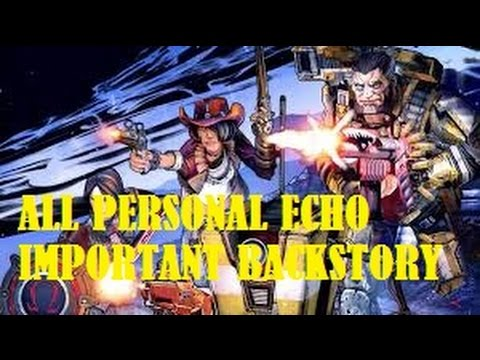All Personal Echos in Borderlands The Presequel ... Borderlands Character Backstory