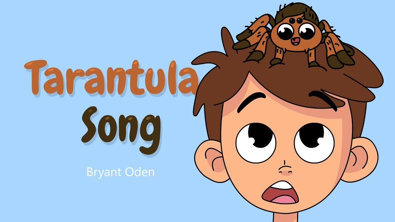 Funny Song The Tarantula Song Animated Video Youtube