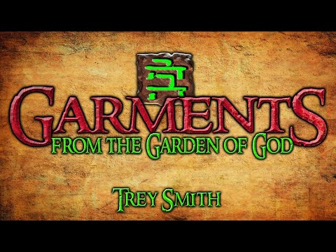Genesis: Garments from the Garden of God