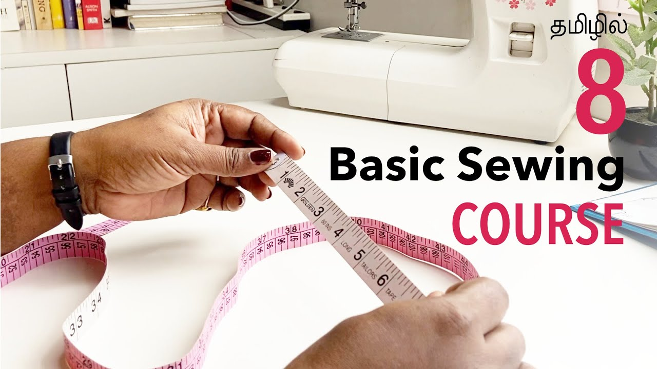 Sewing Course 8 — How to use Inch tape