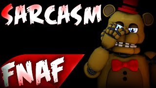 SFM Sarcasm Song Created By Get Scared Mockery