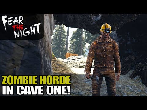 ZOMBIE HORDE IN CAVE ONE! | Fear the Night | Let's Play Gameplay | S01E13