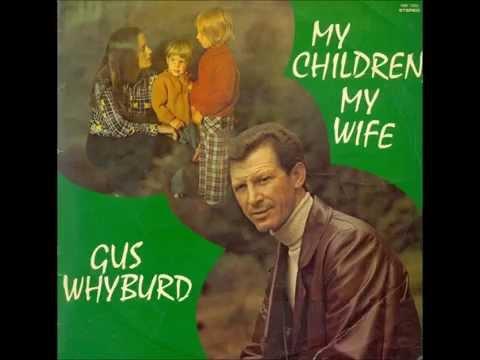 Gus Whyburd - My children, my wife (LP version)