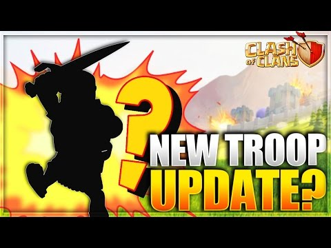 """Clash of Clans - """"NEW TROOP UPDATE SOON!"""" Epic UPDATE Ideas! What's The New Troop? New Ideas CoC!"""