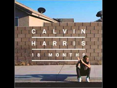 Drinking from the Bottle - Calvin Harris...