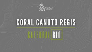 Coral Canuto Régis | Ó Vinde a Mim | 02.05.2021