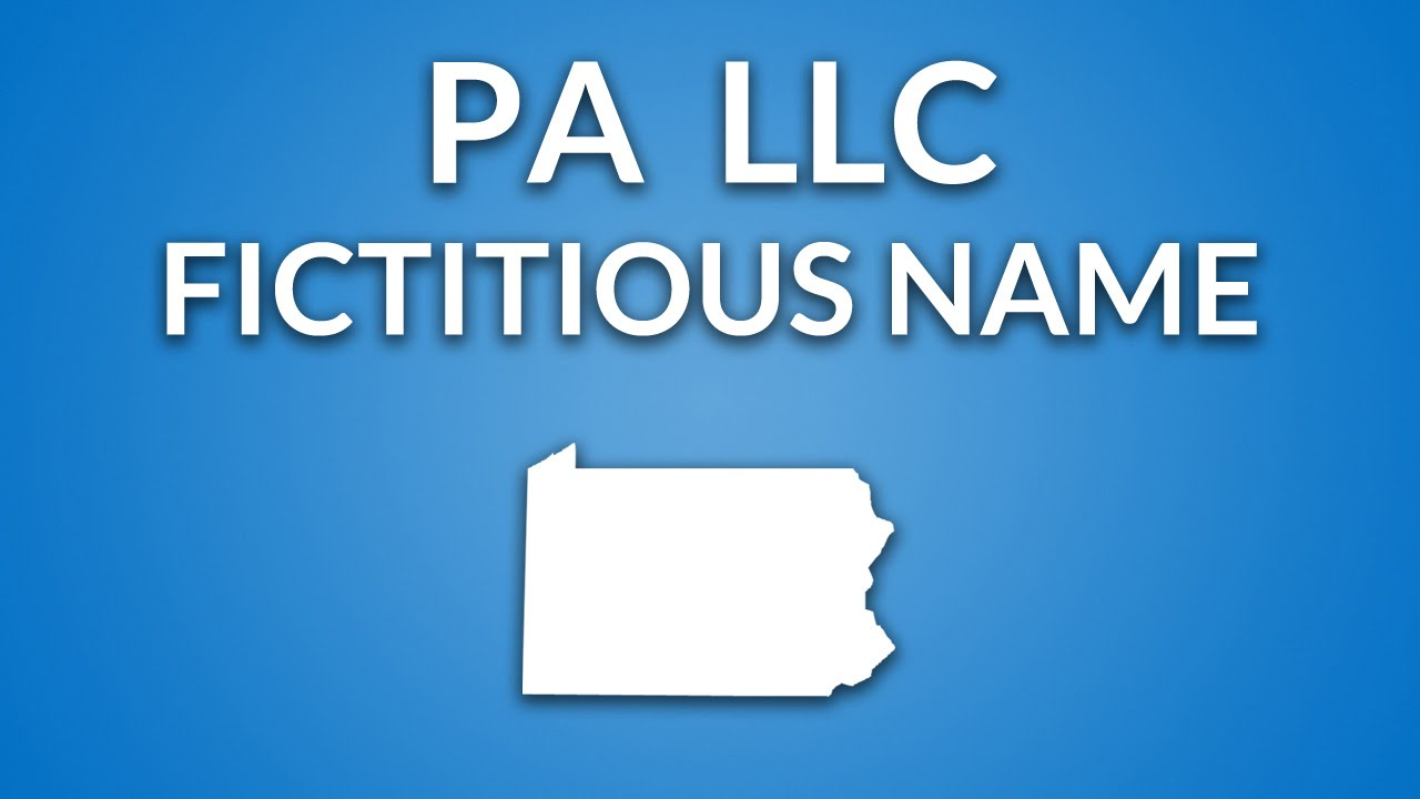 Pennsylvania LLC - Fictitious Name/DBA - YouTube