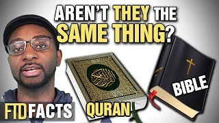 The Differences Between the BIBLE and QURAN