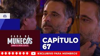 Casa de Muñecos - ¡Federico perdió el control! / Capítulo 67