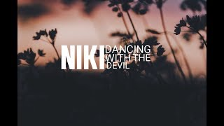 NIKI - Dancing with the Devil