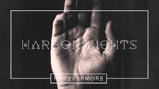 Forevermore - Harbor Lights