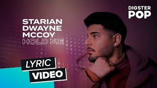 Starian Dwayne McCoy - Hold Me (Lyric Video)