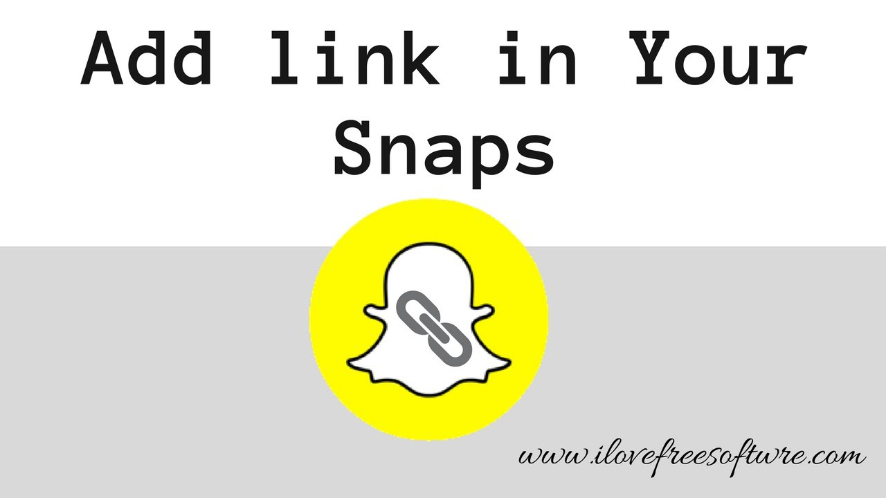 How To Add Links On Snaps in Snapchat - Latest Update