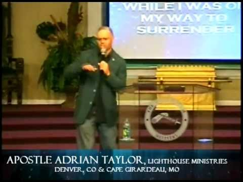 Apostle Adrian Taylor - Overcomers in Christ Encou...