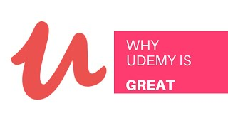 Why Udemy is great