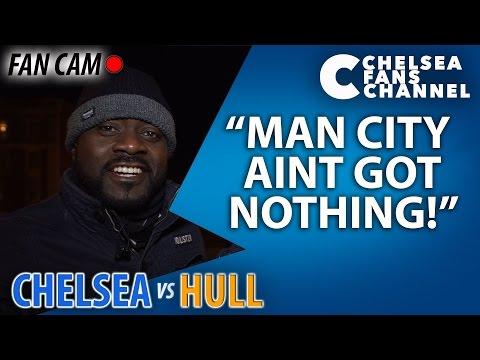 MAN CITY AINT GOT NOTHING! - Chelsea 2-0 Hull - FAN CAM