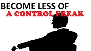 Control The Control Freak In You - Subliminal Isochronic Meditation For Controlling Personality