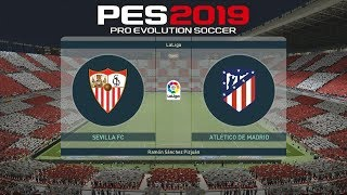 PES 2019 - 02# | La liga | Atletico Madrid vs Sevilla FC | Gameplay pc