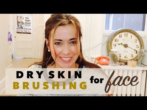 How to Dry Skin Brush the Face | Benefits to Firm, Tighten, and Renew Skin Cells