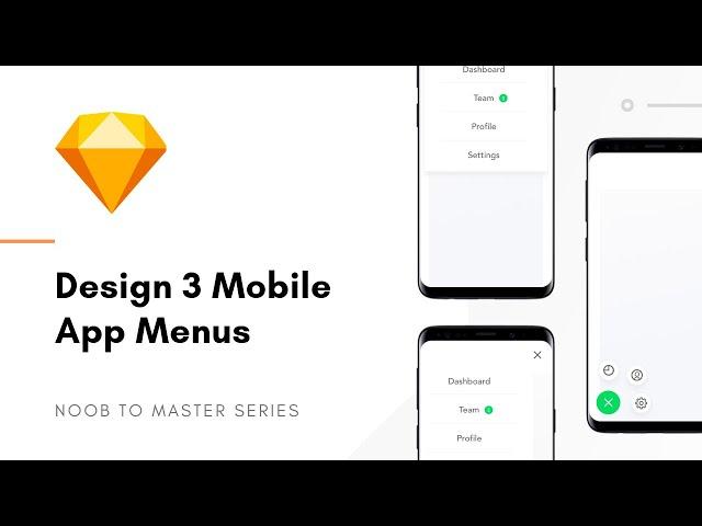 Designing 3 Mobile App Menus - Sketch: Noob to Master, ep4