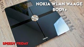 Installation der Nokia Body+ WLAN-Waage | Erster Eindruck (Unboxing) | Speedy Friday #8