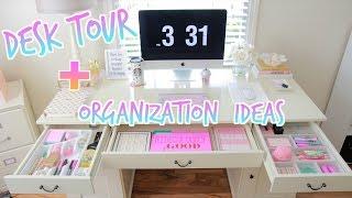 Desk Tour - How To Organize Your Desk