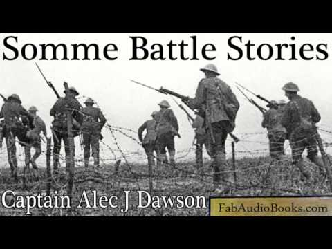 WORLD WAR 1 Somme Battle Stories by Alec John Dawson Unabridged audiobook FAB