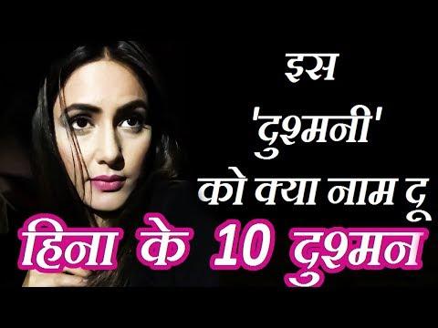 Hina Khan's 10 Enemies On Tv  Industry