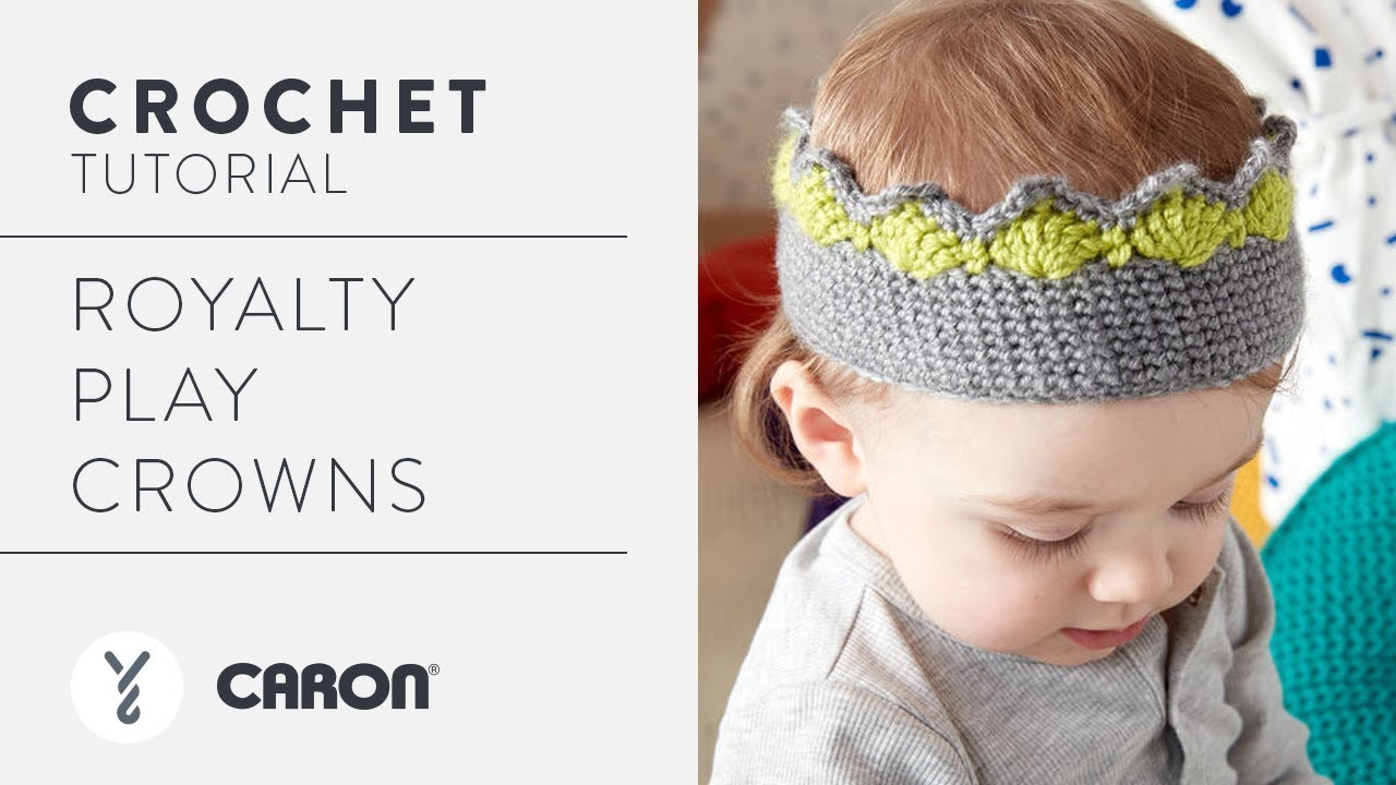 Crochet A Crown Royalty Play Crowns Youtube