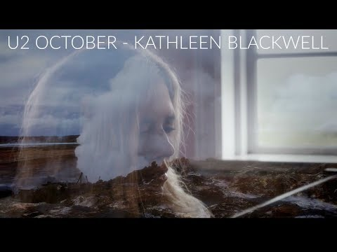 U2 - OCTOBER (Cover by KATHLEEN BLACKWELL)